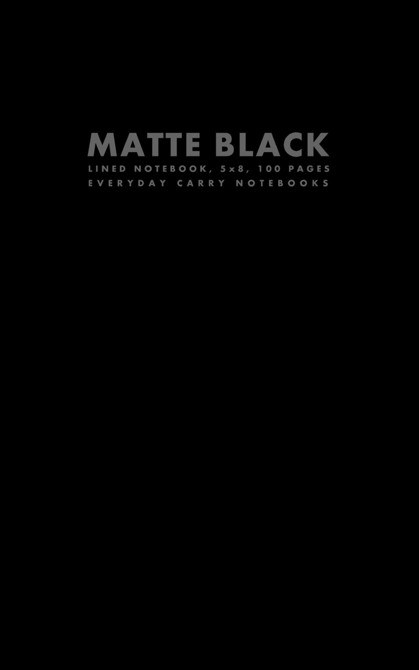 Matte Black Lined Notebook, 5x8, 100 Pages (Small Trade Paperback Sized Notebooks) pdf epub
