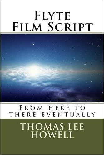 Flyte Film Script (Hegira Book 8)