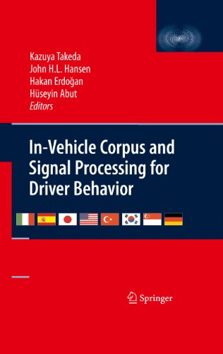 Download In-Vehicle Corpus and Signal Processing for Driver Behavior Pdf