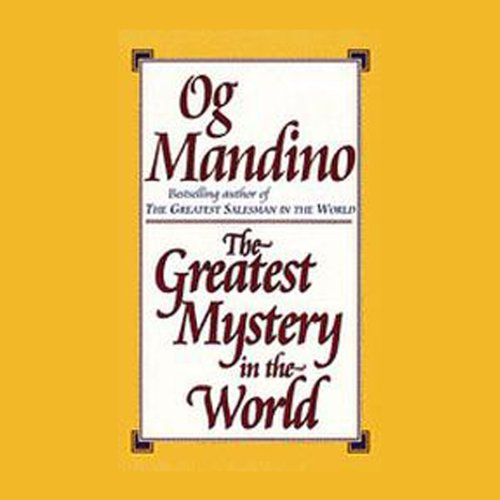 The Greatest Mystery in the World (Greatest Miracle In The World)