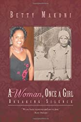 A Woman, Once a Girl: Breaking Silence
