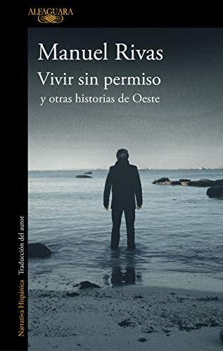 Libro : Vivir sin permiso y otras historias de Oeste /...