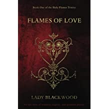 Flames of Love: An epic story of romance, tragedy and quantum physics