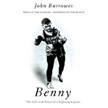 Benny: The Life And Times Of A Fighting Legend (Mainstream Sport)