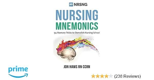 Nursing Mnemonics: 108 Memory Tricks to Demolish Nursing