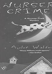 Nursery Crimes (Mommy Track Mysteries Book 1)