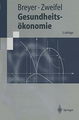 Gesundheitsökonomie (Springer-Lehrbuch)