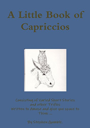 A Little Book of Capriccios