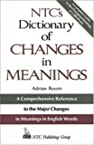 NTC's Dictionary of Changes in Meaning, Adrian Room, 0844251356