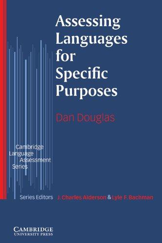 Assessing Languages for Specific Purposes (Cambridge Language Assessment)