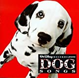 Dog Songs: Celebrating 101 Dalmatians by Various Artists (1996-12-24)
