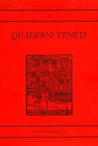 Quaderni Veneti n.21.