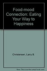 The Food-Mood Connection Eating Your Way to Happiness