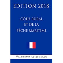 Code rural et de la pêche maritime: Edition 2018 (French Edition)