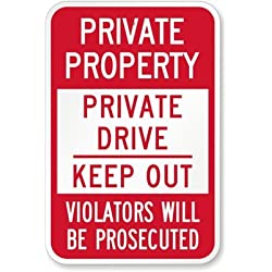 "SmartSign ""Private Property - Private Drive, Keep Out"" Sign 