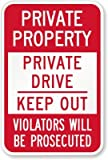 Highway Traffic Supply 3M Engineer Grade Prismatic Reflective ''Private Property Private Drive Keep Out Violators Will Be Prosecuted'' Sign. 12''x18''