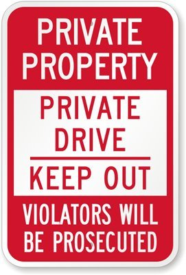 Highway Traffic Supply 3M High Intensity Grade Prismatic Reflective ''Private Property Private Drive Keep Out Violators Will Be Prosecuted'' Sign. 18''x24'' by Highway Traffic Supply