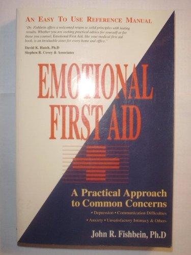 Emotional First Aid, Fishbein, John