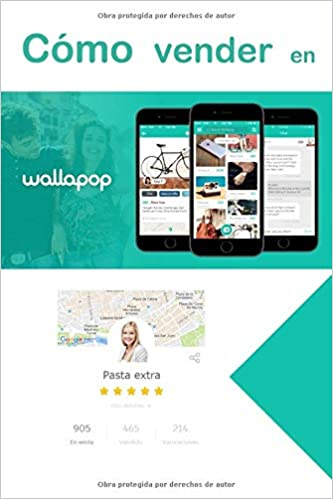Amazon.com: Cómo vender en Wallapop: Guía tutorial para ...