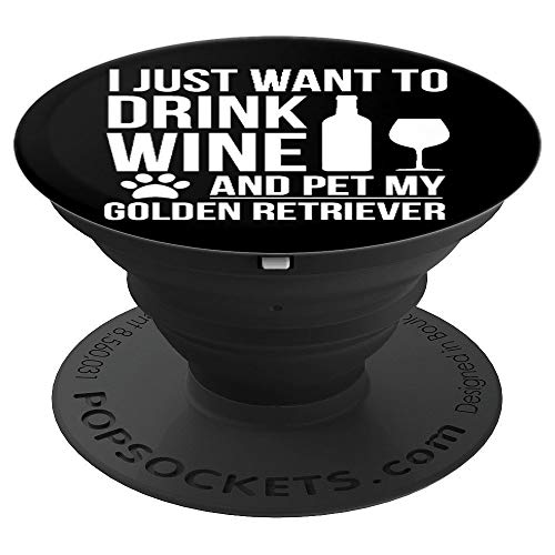 Drink Wine Pet Golden Retriever Dog owner Dog Lovers - PopSockets Grip and Stand for Phones and Tablets