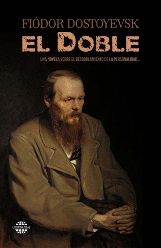 El doble  [Dostoyevski, Fiódor] (Tapa Blanda)