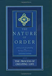 The Process of Creating Life: Nature of Order, Book 2: An Essay on the Art of Building and the Nature of the Universe (The Nature of Order)(Flexible)