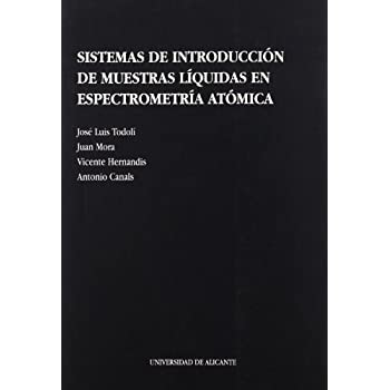 Sistemas de introducción de muestras líquidas en espectrometría atómica (Monografías)