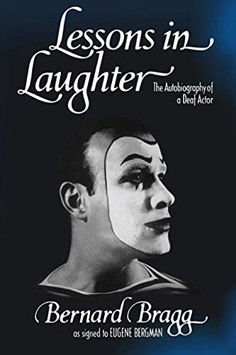 Lessons in Laughter: An Autobiography of a Deaf Actor