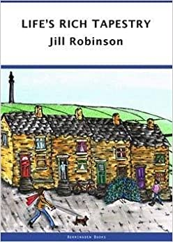 Life's Rich Tapestry by Jill Robinson (2012-03-17)