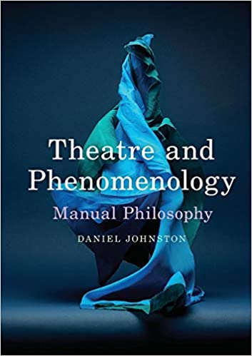 Theatre and Phenomenology: Manual Philosophy - Original PDF