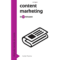 Contentmarketing in 60 minuten (Digitale trends en tools in 60 minuten Book 11)