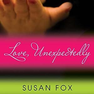 Love, Unexpectedly Audiobook