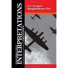 Kurt Vonnegut's Slaughterhouse-Five (Bloom's Modern Critical Interpretations (Hardcover))