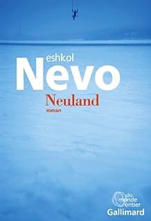 Neuland : roman, Nevo, Eshkol