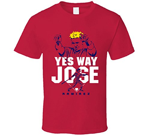 Yes Way Jose Ramirez Breakout Season Cleveland Baseball Mike Napoli T Shirt S Red