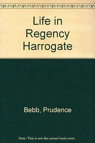 book cover of Life in Regency Harrogate