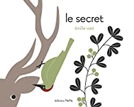 Le secret par Emilie Vast