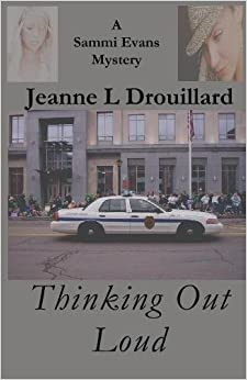 Thinking Out Loud: A Sammi Evans Mystery