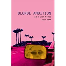The A-List #3: Blonde Ambition: An A-List Novel