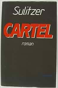 Amazon.com: Cartel: Roman (9788401323522): Paul-Loup ...