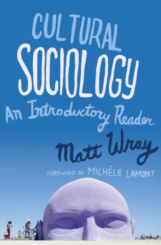 Cultural Sociology An Introductory Reader