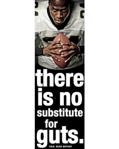 Football Motivational Poster, Laminated Featuring Paul Bear Bryant Quote, There is no substitute for