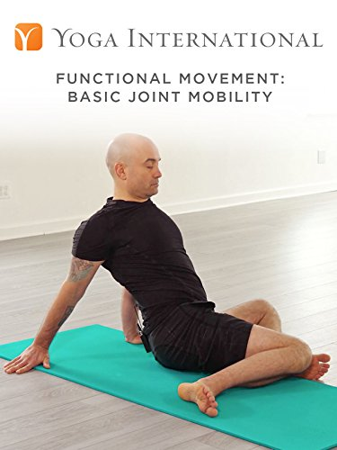 - Functional Movement: Basic Joint Mobility
