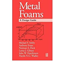 Metal Foams: A Design Guide