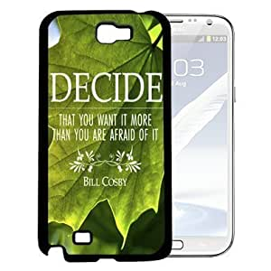 Bill Cosby Decide Quote in White Writing with Green Leaves Background Hard Snap on Cell Phone Case Cover Samsung Galaxy Note 2 N7100 hjbrhga1544