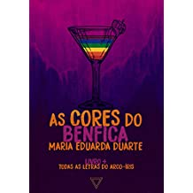 As cores do Benfica (Todas as letras do arco-íris Livro 7)