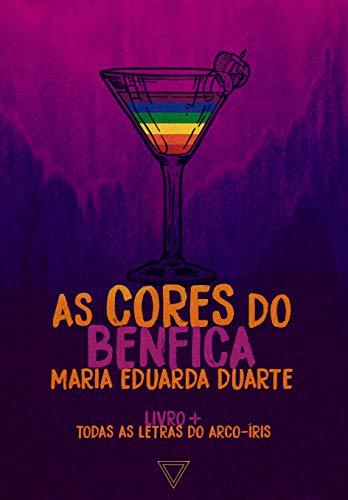 As cores do Benfica (Todas as letras do arco-íris Livro 7)