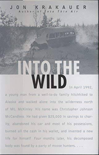Into the Wild 1st (first) Edition by Krakauer, Jon published by Villard (1996)