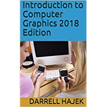 Introduction to Computer Graphics 2018 Edition (English Edition)