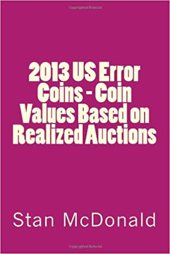 2013 US Error Coins - Coin Values Based on Realized Auctions (Volume